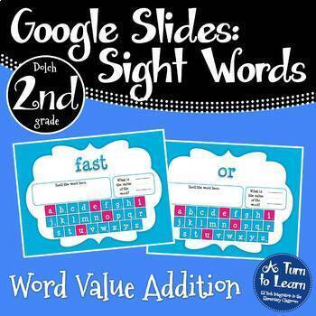 Google Slides Sight Words Activity: Word Value Addition (Dolch 2nd Grade Words)