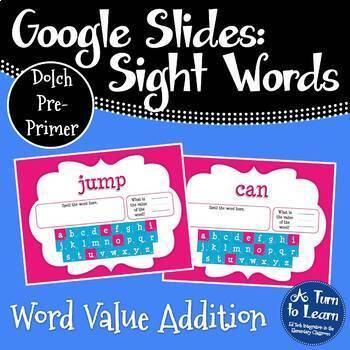 Google Slides Sight Words Activity: Word Value Addition (Dolch Pre-Primer Words)