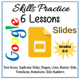 Google Slides Lessons - Skills Practice Lessons