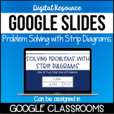 Google Slides: Solving Word Problems with Strip Diagrams *