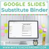 Google Slides Sub Binder for Digital Emergency Substitute Plans