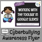 Google Slides Task Sheet - Create a Cyberbullying Awareness Flyer