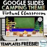 Virtual Classroom Templates Freebie CAMPING THEME Google Slides