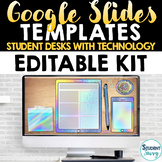 Editable Google Slides Templates Kit   Student Desks with