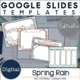 Google Slides Templates | Editable | Spring Rain
