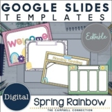 Google Slides Templates | Editable | Spring Rainbow