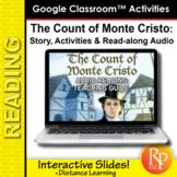 "Google Slides:  ""The Count of Monte Cristo"" Abridged Story, Activities & Audio"