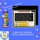 Google Slides- Topic Sentences