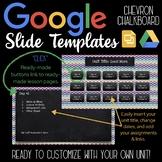 Google Slides Unit Template: Chevron Chalkboard