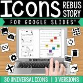 Google Slides Universal Icon Rebus Story: Digital Cut & Pa