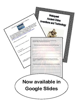 Google Slides--WebQuest-Ancient China- Inventions and Technology