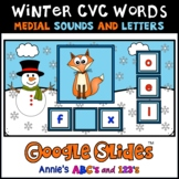 Google Slides ™ Winter CVC Medial Letter and Sound