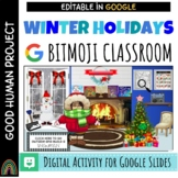 Google Slides Winter Holidays Bitmoji Classroom Interactiv