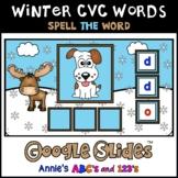 Google Slides ™ Winter Spell the CVC Word