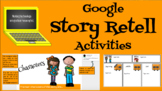 Google Story Retell Activity