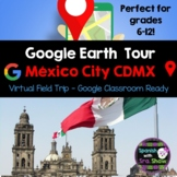 Google Tour Builder Mexico City Field Trip for Spanish Classes 7-12