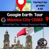 Google Tour Builder Mexico City Field Trip for Spanish Cla