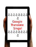 Google Translate Sings!