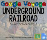 Google Voyage - Underground Railroad Companion Activity