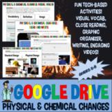 Google drive physical chemical change lab Jr High Science TX TEKS 6.5D, 7.6 8.5E