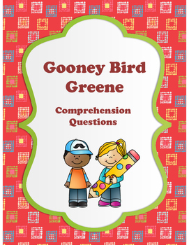 Gooney Bird Greene Comprehension Questions