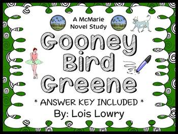 Gooney Bird Greene (Lois Lowry) Novel Study / Reading Comprehension