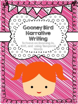 Gooney Bird Narrative Writing Unit: Zoom In on Beginning,