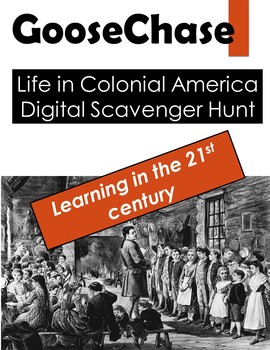 GooseChase: Life in Colonial America Digital Scavenger Hunt