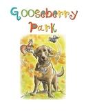 Gooseberry Park Comprehension Packet