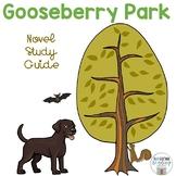 Gooseberry Park Novel Study Guide