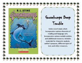 Goosebumps Deep Trouble_Entire Novel Unit