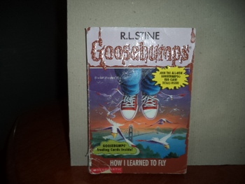 Goosebumps: How I Learned to Fly ISBN 0-590-56889-2