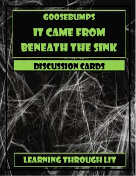 Goosebumps It Came From Beneath The Sink Discussion Cards