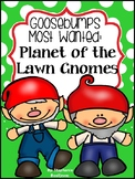 Goosebumps Most Wanted:  Planet of the Lawn Gnomes