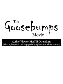 Goosebumps Movie Guide-Math Questions, Sub Plans, End of Y