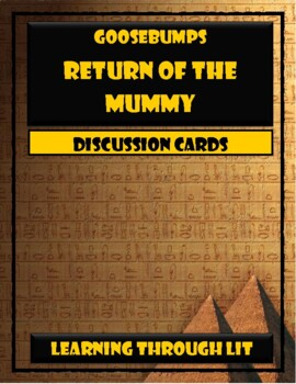 Goosebumps RETURN OF THE MUMMY - Discussion Cards
