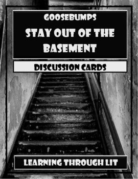Goosebumps STAY OUT OF THE BASEMENT - Discussion Cards