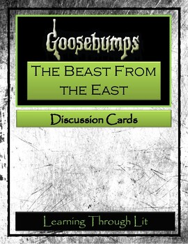 Goosebumps THE BEAST FROM THE EAST * Discussion Cards