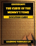 Goosebumps THE CURSE OF THE MUMMY'S TOMB - Discussion Cards