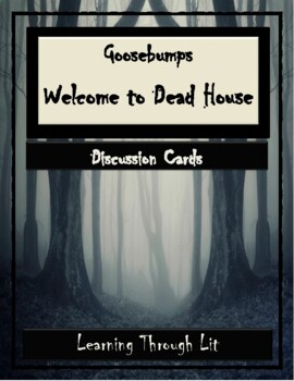 Goosebumps WELCOME TO DEAD HOUSE - Discussion Cards