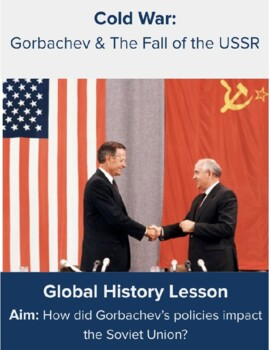 Gorbachev & The End of the Cold War