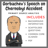 Gorbachev's Speech on Chernobyl Accident (1986) - Primary Source Analysis