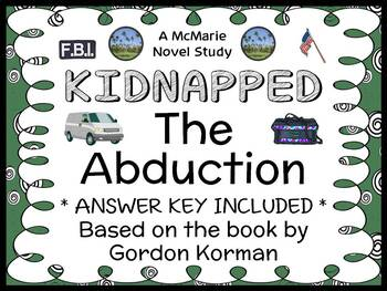 KIDNAPPED  Book One: The Abduction (Korman) Novel Study / Reading Comprehension