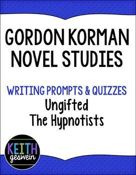 Gordon Korman Novel Studies:  The Hypnotists and Ungifted