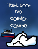 Gordon Korman's Titanic Book Two - Collision Course Book Study