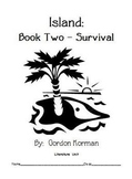 "Gordon Korman's ""Island - Book Two: Survival"" - Literature Unit"