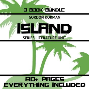 "Gordon Korman's ""Island"" Complete Series - Literature Unit"