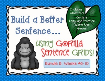 Build a Better Sentence (Writing, Language Center Activity
