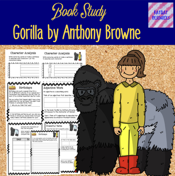 Gorilla - a book study by Anthony Browne