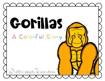 Gorillas- A Colorful Story